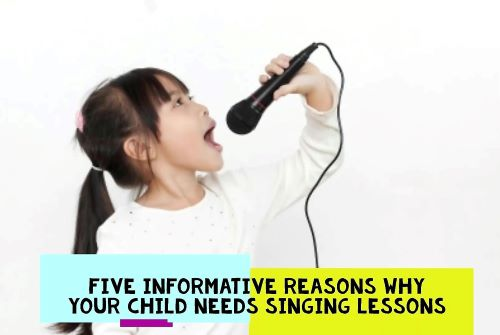 Five informative reasons why your child needs singing lessons